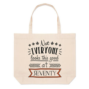 Not-Everyone-Looks-This-Good-At-Seventy-Large-Beach-Tote-Bag-70th-Birthday