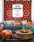 The New Bohemians : Cool and Collected Homes by Justina Blakeney (2015, Hardcover)