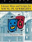 Literary Ideas for Young Playwrights by Lisa Kaniut Cobb (Paperback, 2004)