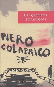 Libro-Piero-Colaprico-La-quinta-stagione-Cop-rigida-Rizzoli-usato