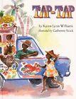 Tap-tap by Karen Lynn Williams (Paperback, 1995)