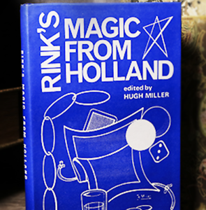 by Hugh Miller Limited//Out of Print Rink/'s Magic from Holland Book