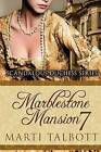 Marblestone Mansion, Book 7 (Scandalous Duchess Series) by Marti N Talbott (Paperback / softback, 2014)