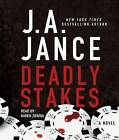 Deadly Stakes by J a Jance (CD-Audio, 2013)
