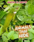 Adapted to Survive: Animals That Hide by Angela Royston (Paperback, 2015)