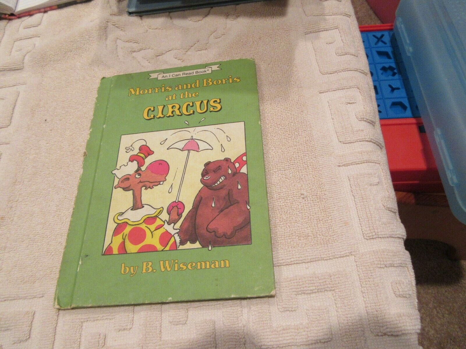 Morris and Boris at the Circus by B. Wiseman , I Can Re
