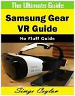 Samsung Gear VR Guide by Simge Ceylan (2016, E-book)
