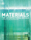 Materials for Architectural Design by Victoria Ballard Bell, Patrick J. Rand (Paperback, 2006)