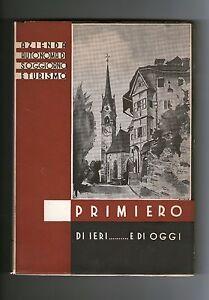 Primiero-di-ieri-e-di-oggi-Trento-Pale-San-Martino-Castrozza-Siror-Mezzano-Fiera