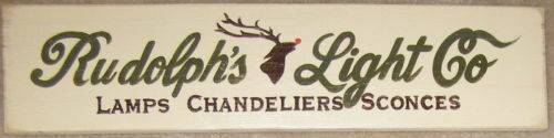 RUDOLPH LIGHT CO Holiday Christmas Primitive Sign CUTE Plaque Wood U Pick Color