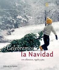 Fiestas del mundo: Celebremos Navidad: con villancicos, regalos y paz (Holidays
