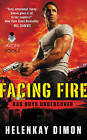 Facing Fire: Bad Boys Undercover by HelenKay Dimon (Paperback, 2015)