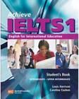 Achieve IELTS 1: English for International Education by Caroline Cushen, Louis Harrison, Susan Hutchison (Paperback, 2005)