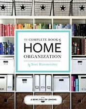 NEW - The Complete Book of Home Organization