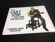 New! LJ Can`t Stop Playing The Beatles CD- Laurence Juber Guitar *Free Shipping*