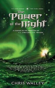 034-The-Power-of-the-Night-034-by-Chris-Walley-Fantasy-Book-2