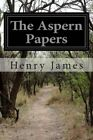 The Aspern Papers by Henry James (Paperback / softback, 2014)