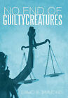 No End of Guilty Creatures by David P Simmons (Hardback, 2011)