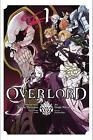 Overlord: Vol. 1: (Manga) by Kugane Maruyama, Satoshi Oshio (Paperback, 2016)