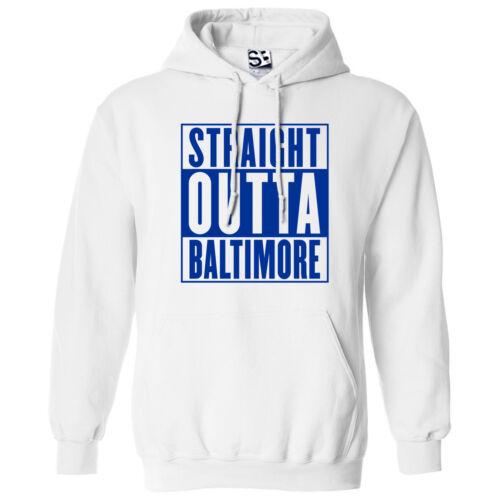 Straight Outta Baltimore HOODIE Rep Yo City Hood Movie Parody Hooded Sweatshirt