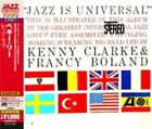Jazz Is Universal 0081227968472 by Kenny Clarke & Francy Boland CD