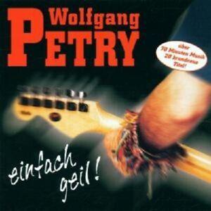WOLFGANG-PETRY-034-EINFACH-GEIL-034-CD-NEUWARE