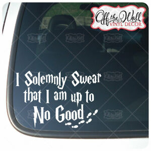 Wizard-Quote-I-Solemnly-Swear-I-am-up-to-No-Good-Vinyl-Decal