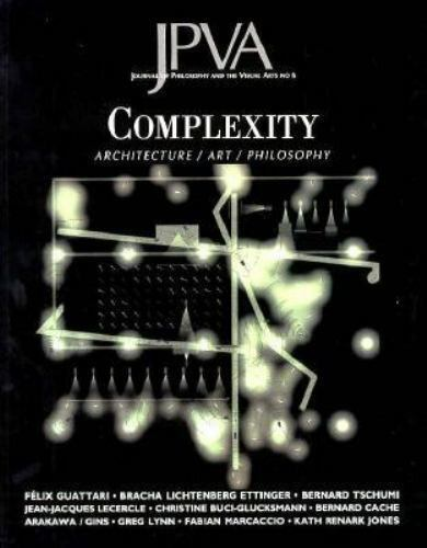 Complexity: Architecture / Art / Philosophy (Journal of Philosophy &-ExLibrary