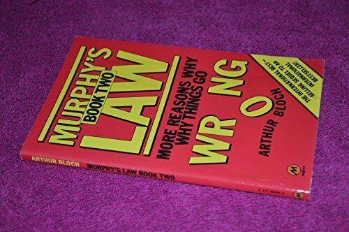 Murphy's Law Book Two: More Reasons Why Things Go Wrong: Bk. 2,Arthur Bloch