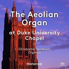 THE AEOLIAN ORGAN AT DUKE UNIVERSITY CHAPEL NEW CD