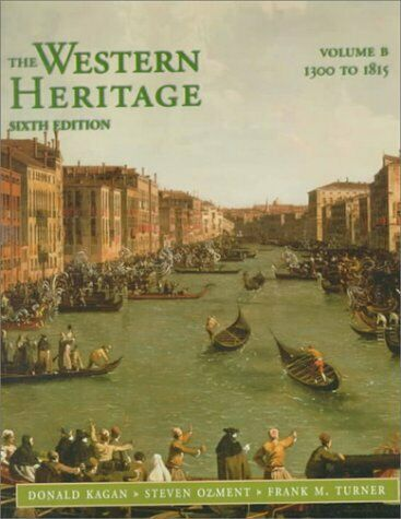Western Heritage, The Vol. B (1300-1815; Chpts. 9-20)