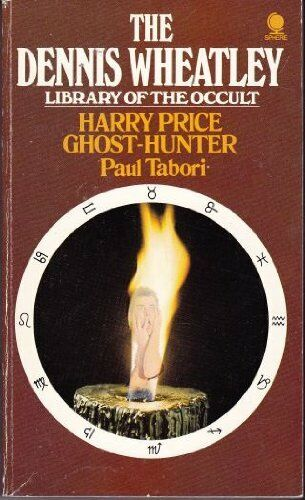 Harry Price, Ghost Hunter (The Dennis Wheatley libr... by Tabori, Paul Paperback