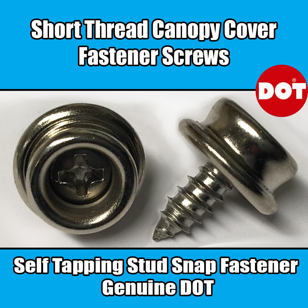 Genuine DOT Boat Canopy Cover Short Thread Screw Stud Snap Fastener Self Tapping