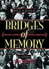 Bridges of Memory: Chicago's Second Generation of Black Migration: v. 2 by Timuel D. Black (Paperback, 2008)
