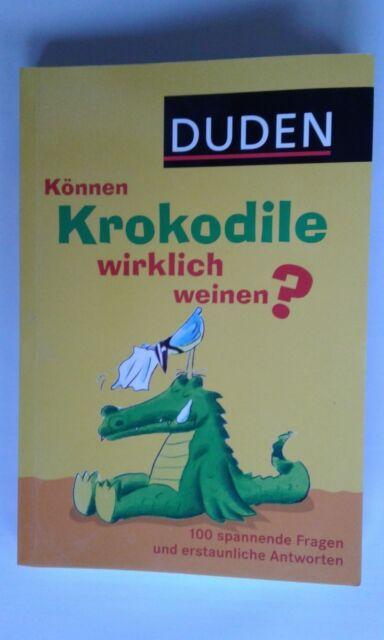 Können Krokodile wirklich weinen? von Jochen Dilling (2012, Taschenbuch) Duden
