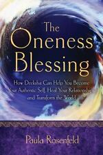 The Oneness Blessing: How Deeksha Can Help You Become Your Authentic S-ExLibrary
