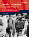 Edexcel GCE History AS Unit 1 D5 Pursuing Life and Liberty: Equality in the USA, 1945-68: Equality in the USA 1945-1968 : Student Book: 1 by Laura Gallagher, Robin Bunce (Paperback, 2009)