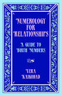 Numerology for Relationships: A Guide to Birth Numbers by Vera Kaikobad (Paperback / softback, 2006)