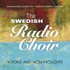 Visions And Non Thoughts von Swedish Radio Choir (2010)