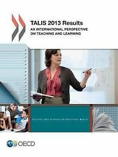 TALIS 2013 Results : An International Perspective on Teaching and Learning...