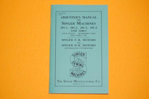 Adjusters Service Manual on CD Adjust /& Repair Singer 201 /& 1200 Sewing Machine