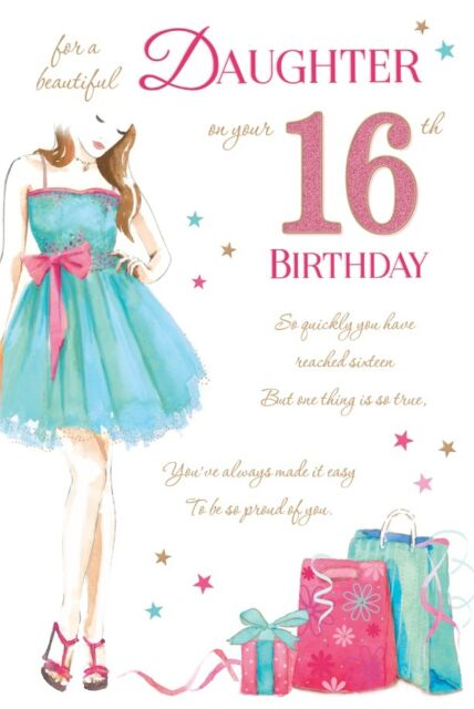 16th DAUGHTER BIRTHDAY CARD AGE 16 PARTY DRESS DESIGN QUALITY VERSE