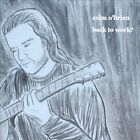 Back To Work? by Colm O'Brien (CD, 2012)