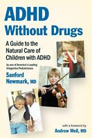 Adhd Without Drugs - A Guide To The Natural Care Of Children With Adhd By One on sale