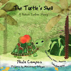 The Turtle's Shell by Paula Campos (Paperback, 2008)