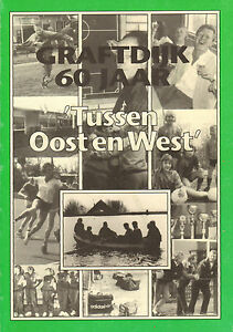 TUSSEN-OOST-EN-WEST-SPORTVERENIGING-GRAFTDIJK-60-JAAR