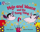Mojo and Weeza and the Funny Thing: Band 04/Blue by Sean Taylor (Paperback, 2004)
