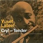 Yusef Lateef - Cry! Tender/Lost in Sound (2010)
