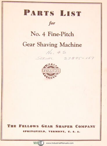 Fine Pitch Gear Shaving Machine 1951 Parts Lists Manual Year Fellows 4S