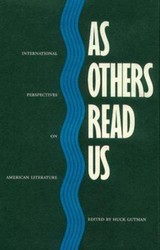 As Others Read Us by Huck Gutman: Used